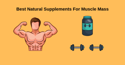 Best Natural Supplements For Muscle Mass