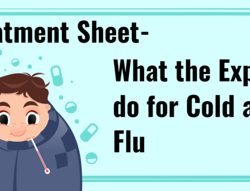 Treatment Sheet- What the Experts do for Cold and Flu