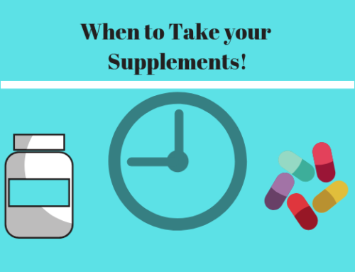 When to Take your Supplements